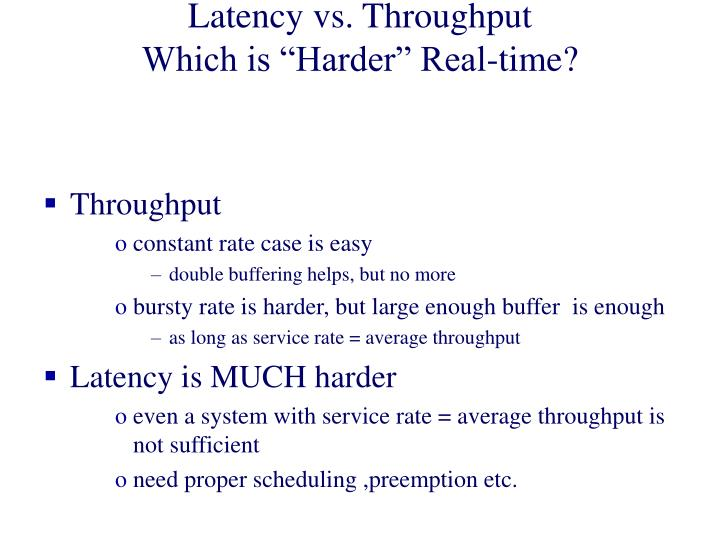 Latency vs. Throughput