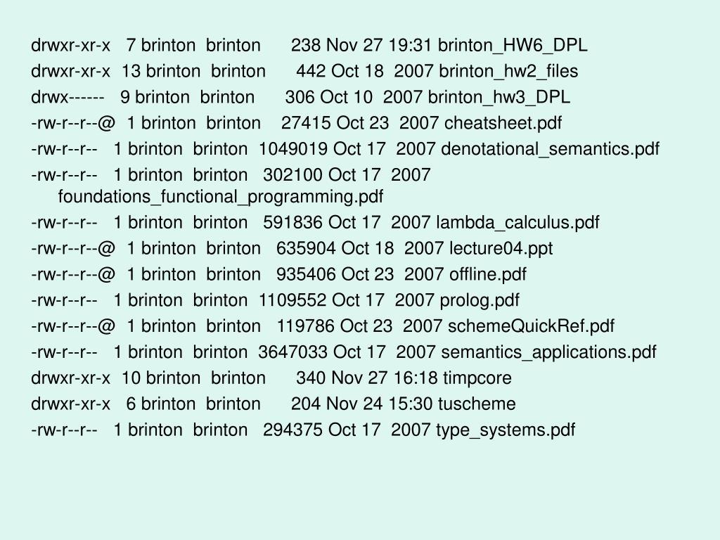drwxr-xr-x   7 brinton  brinton      238 Nov 27 19:31 brinton_HW6_DPL