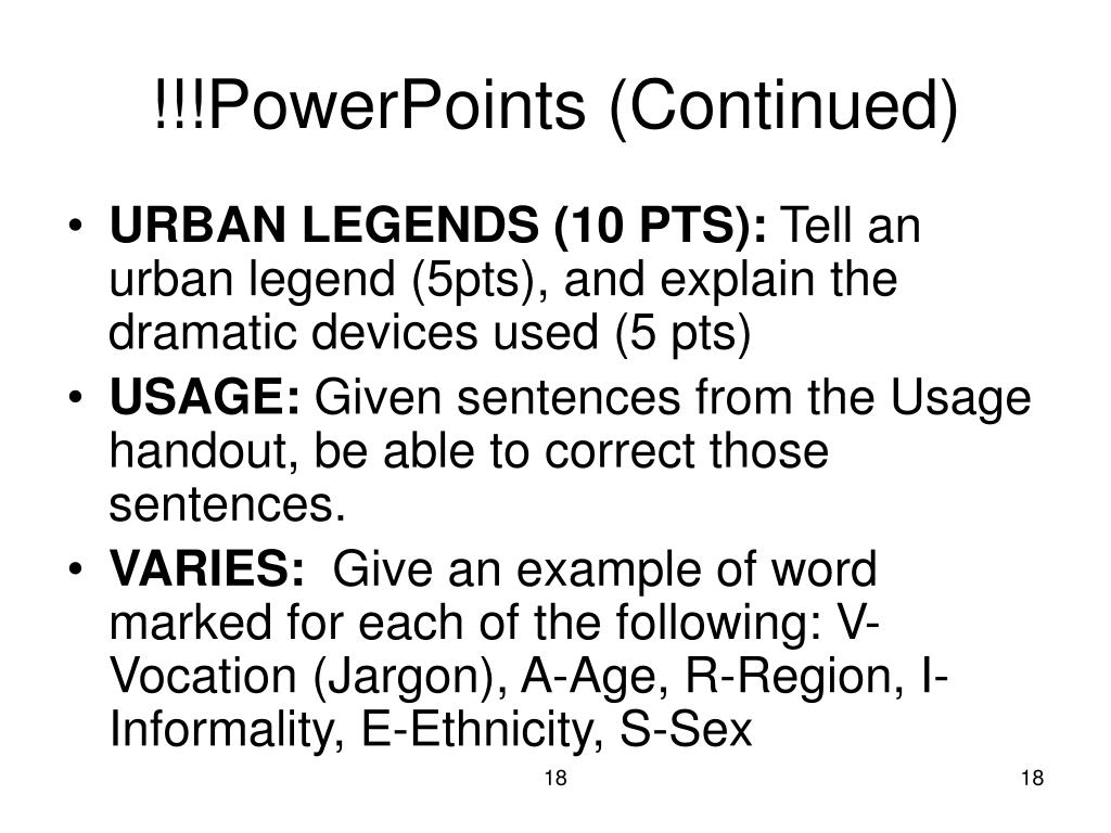 !!!PowerPoints (Continued)