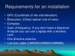 requirements for an installation