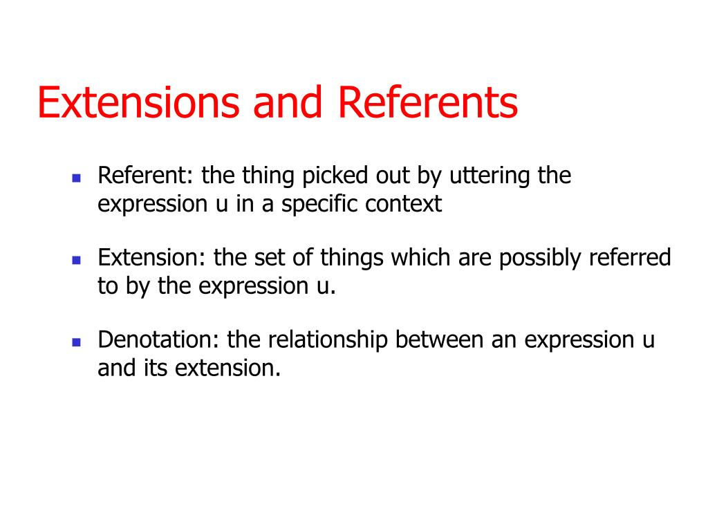 Extensions and Referents