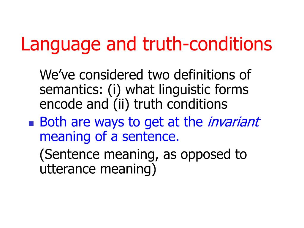 Language and truth-conditions