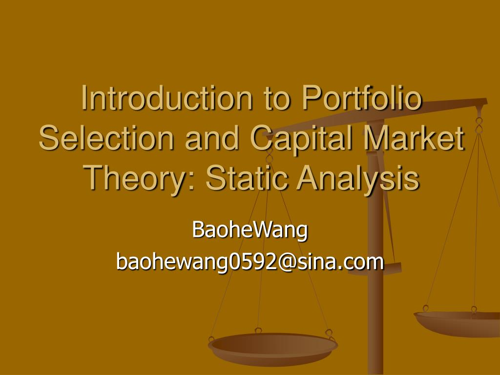 Ppt introduction to portfolio selection and capital market.