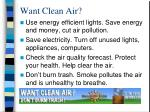 want clean air17