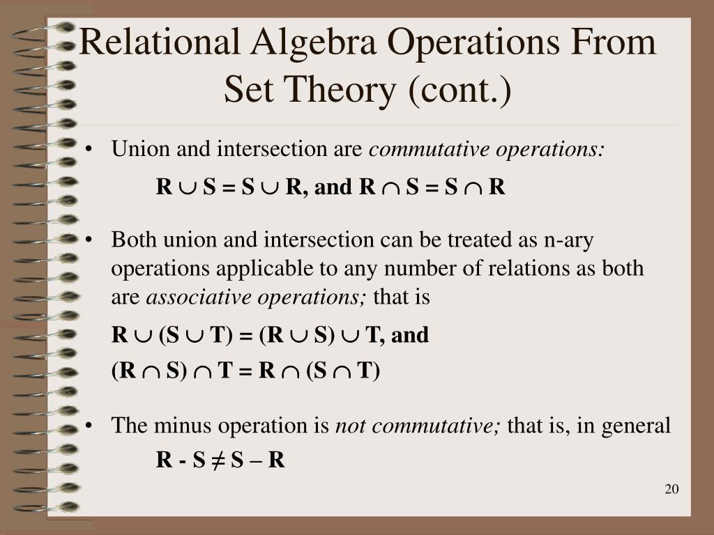 Relational Algebra Operations From Set Theory (cont.)