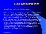 main difficulties met
