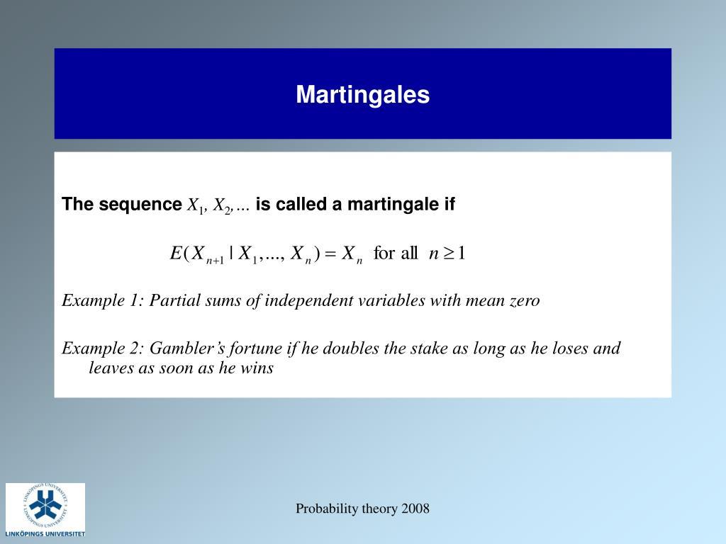 Martingales