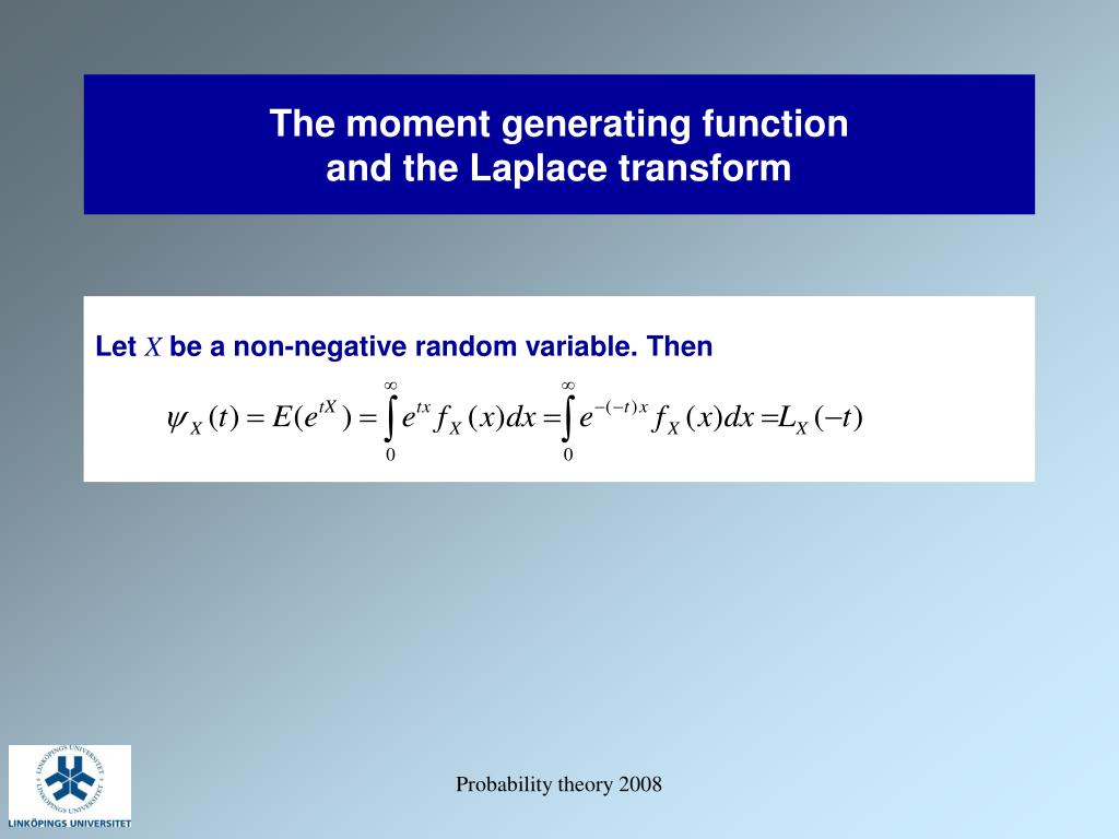 The moment generating function