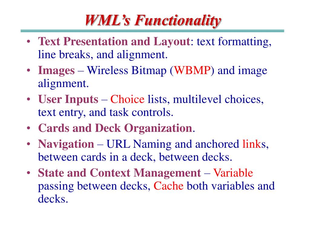 WML's Functionality