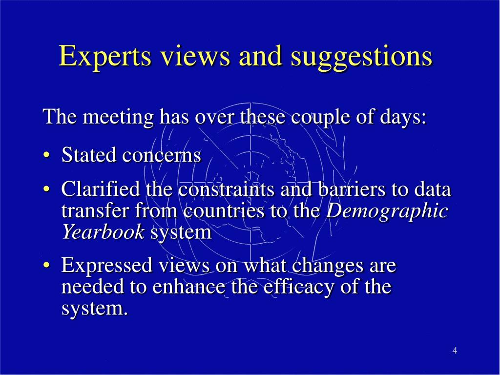 Experts views and suggestions