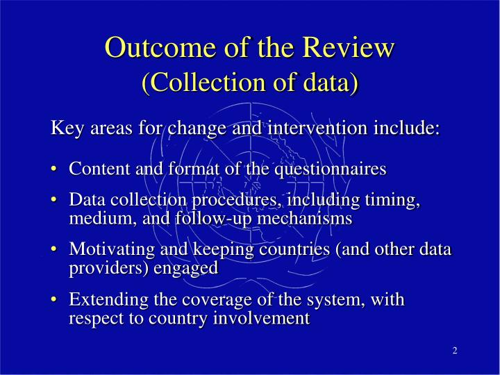 Outcome of the review collection of data