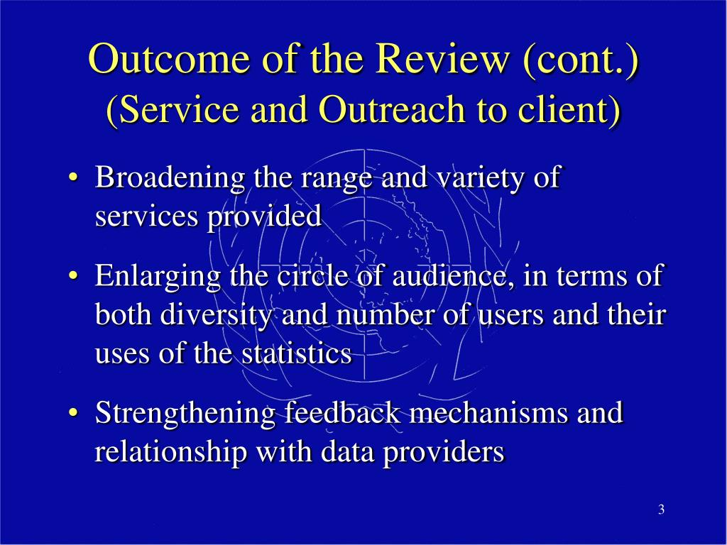 Outcome of the Review (cont.)