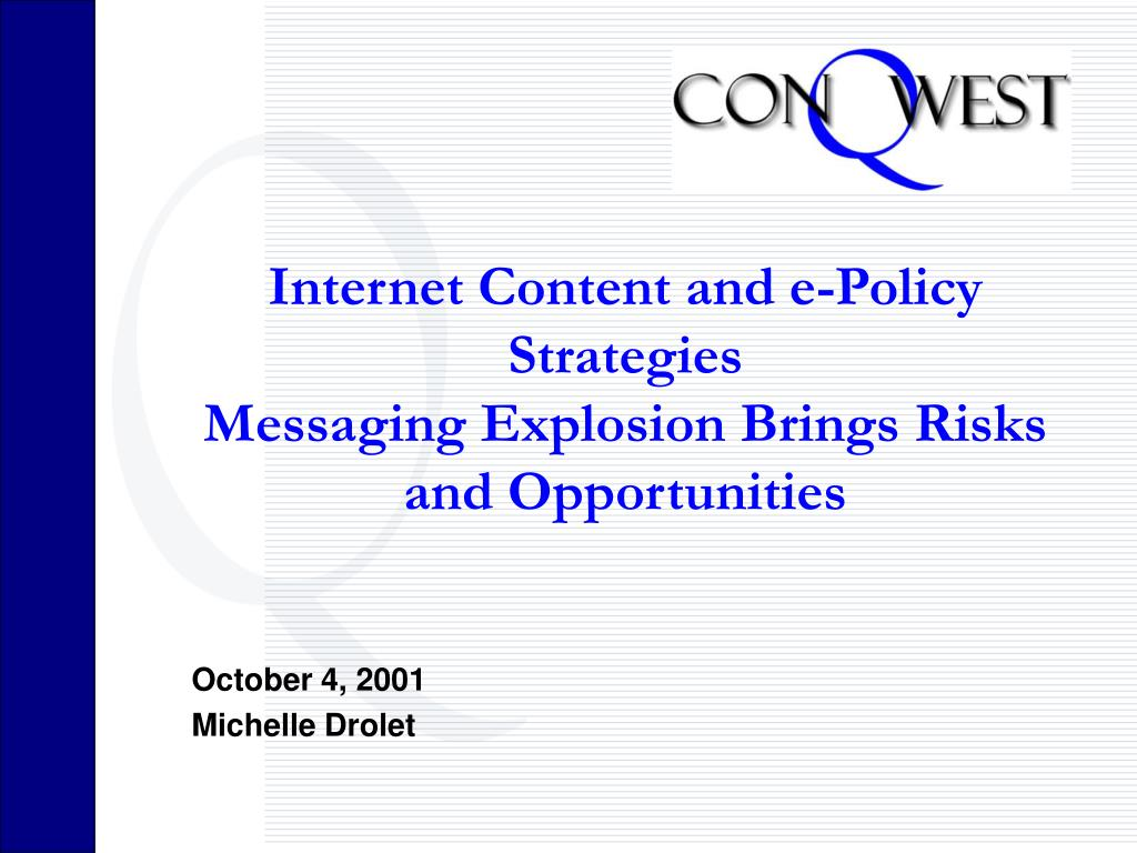 internet content and e policy strategies messaging explosion brings risks and opportunities l.