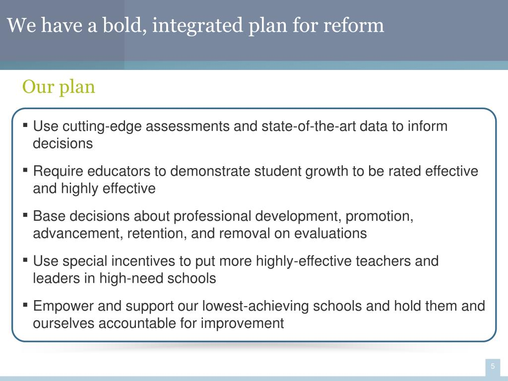 We have a bold, integrated plan for reform