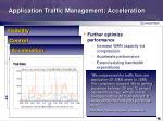 application traffic management acceleration