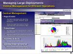 managing large deployments central management for efficient operations