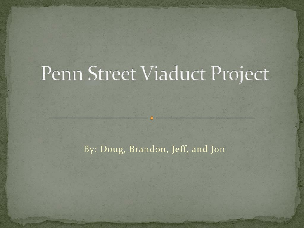 Penn Street Viaduct Project
