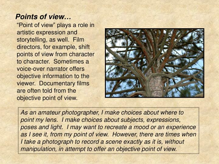 Points of view…