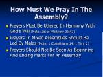 how must we pray in the assembly4