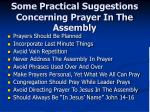 some practical suggestions concerning prayer in the assembly