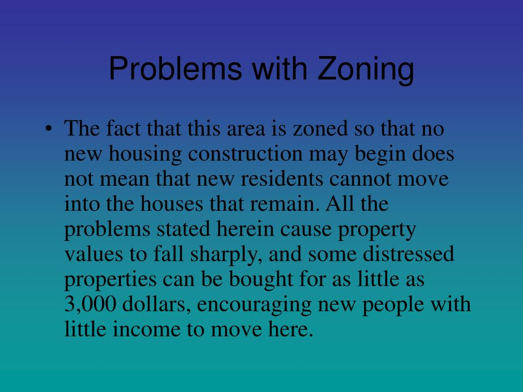 Problems with Zoning