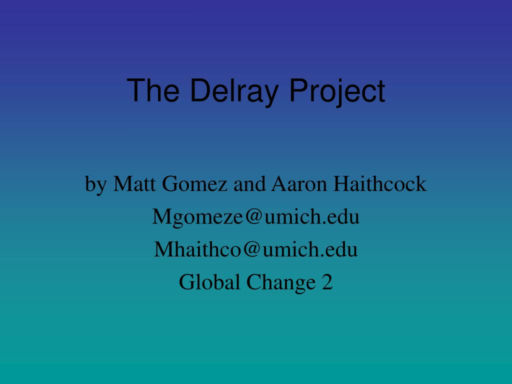 The Delray Project