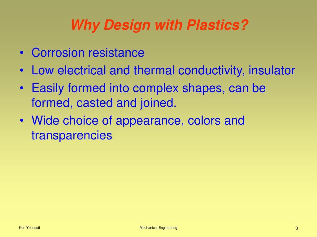 Why Design with Plastics?