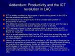 addendum productivity and the ict revolution in lac