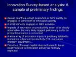 innovation survey based analysis a sample of preliminary findings
