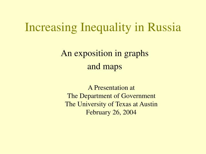 Increasing inequality in russia