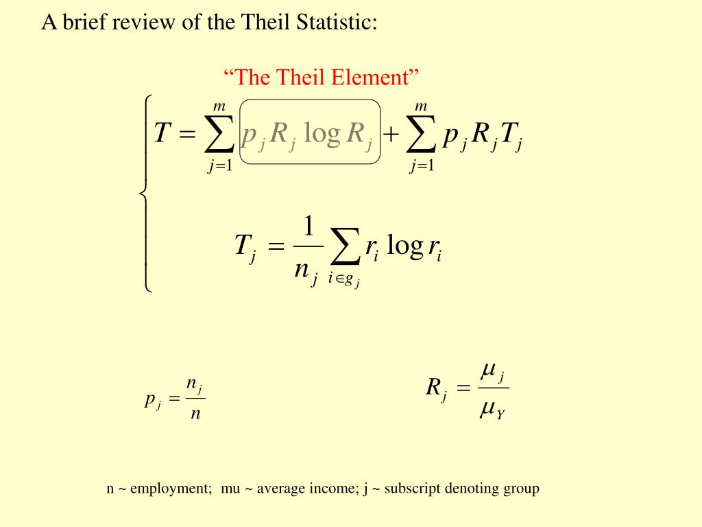 A brief review of the Theil Statistic:
