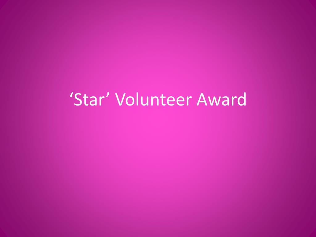 'Star' Volunteer Award