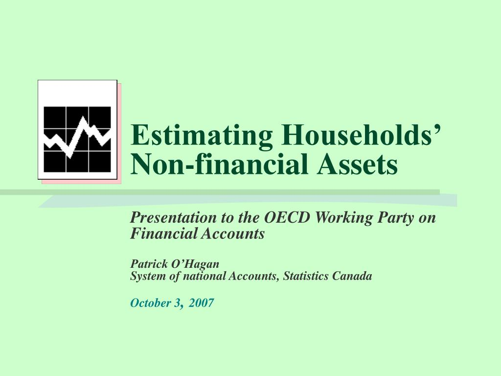 Estimating Households' Non-financial Assets