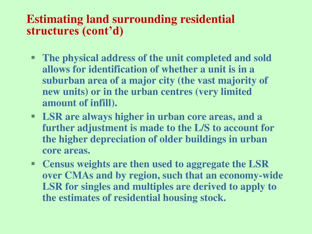Estimating land surrounding residential structures (cont'd)