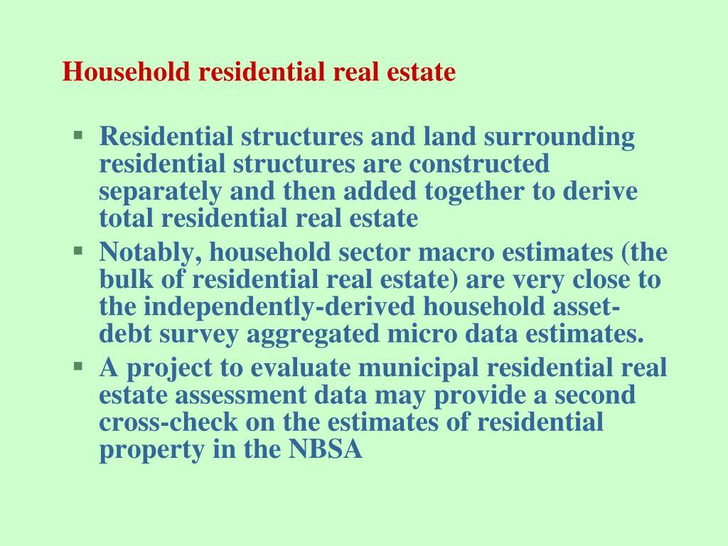Household residential real estate