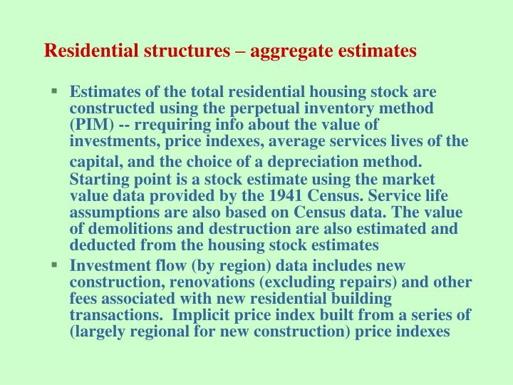Residential structures aggregate estimates