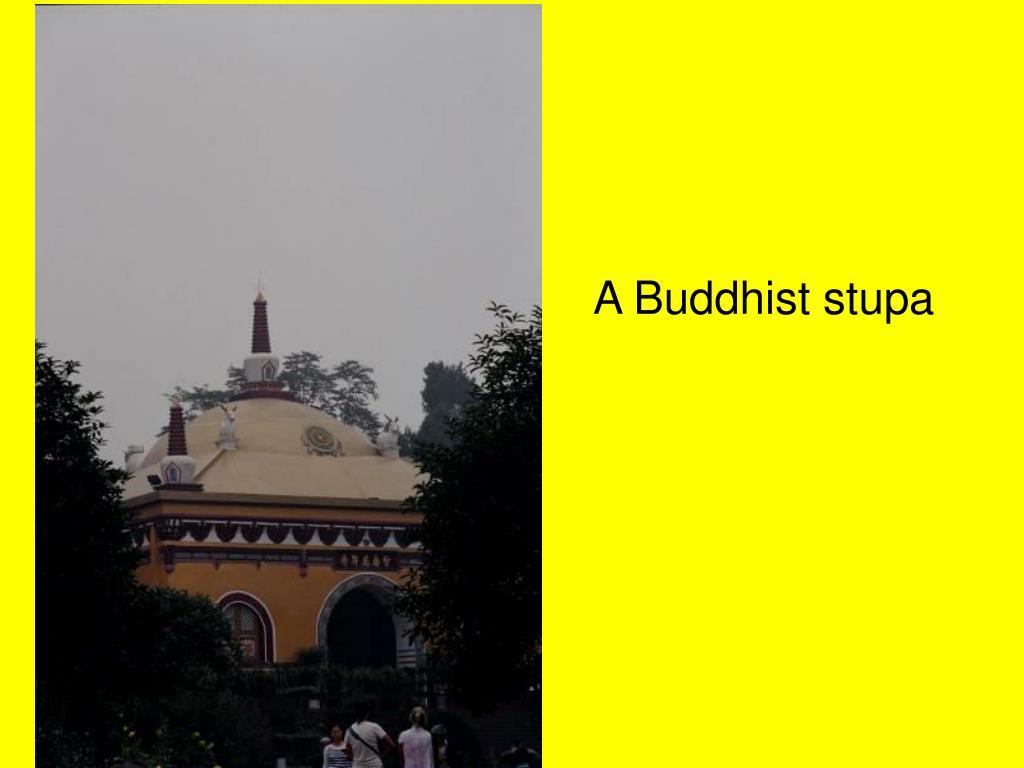 A Buddhist stupa