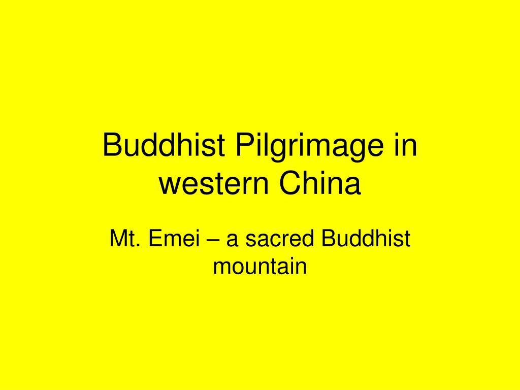 Buddhist Pilgrimage in western China