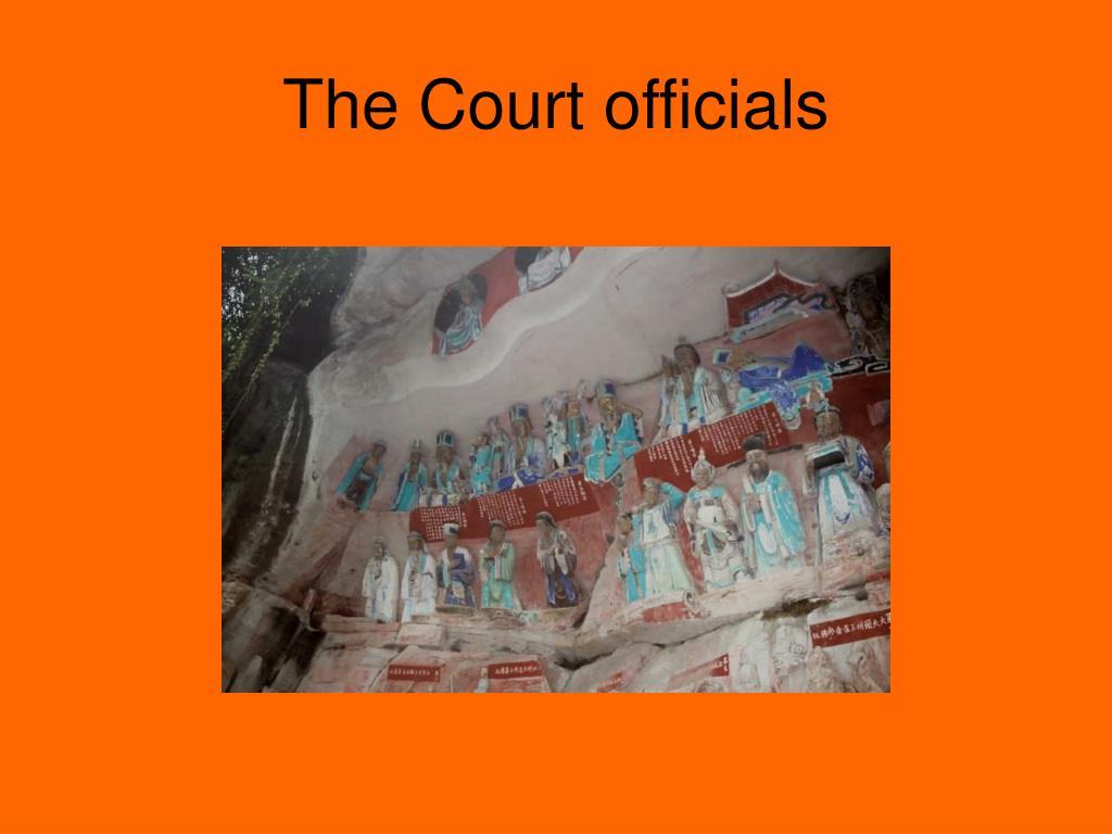 The Court officials