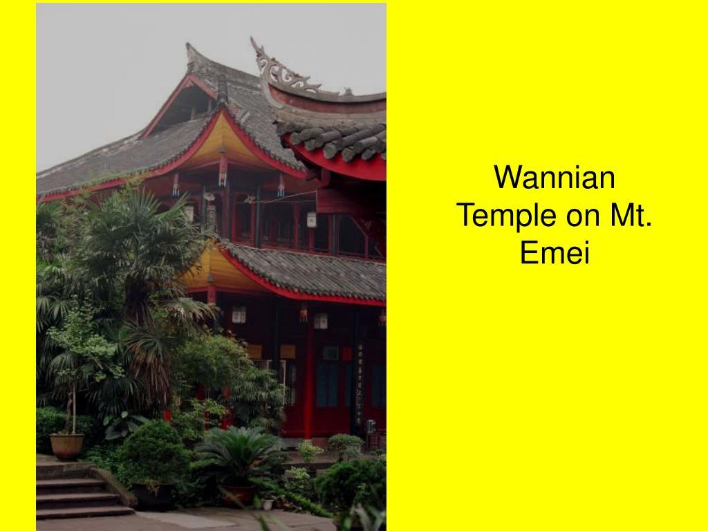 Wannian  Temple on Mt. Emei