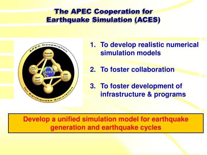 The apec cooperation for earthquake simulation aces