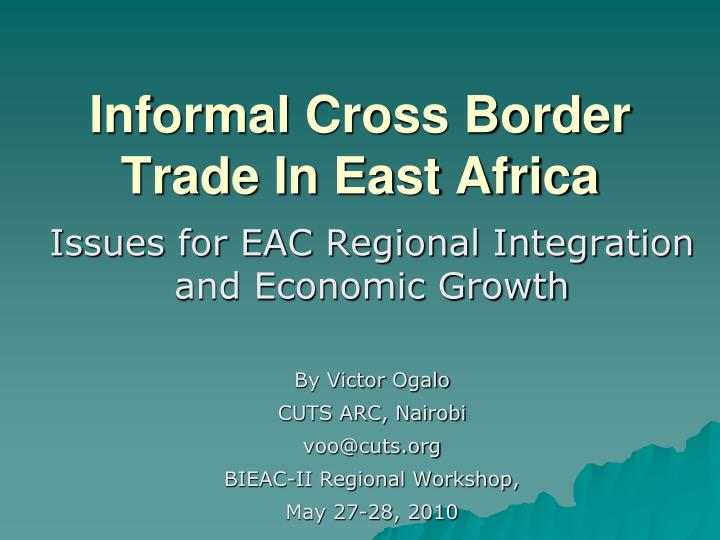 Informal cross border trade in east africa