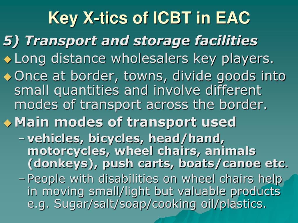Key X-tics of ICBT in EAC