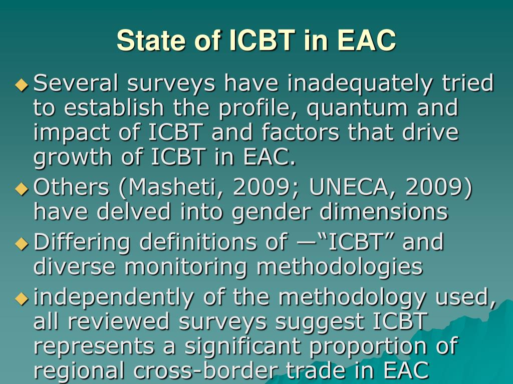 State of ICBT in EAC