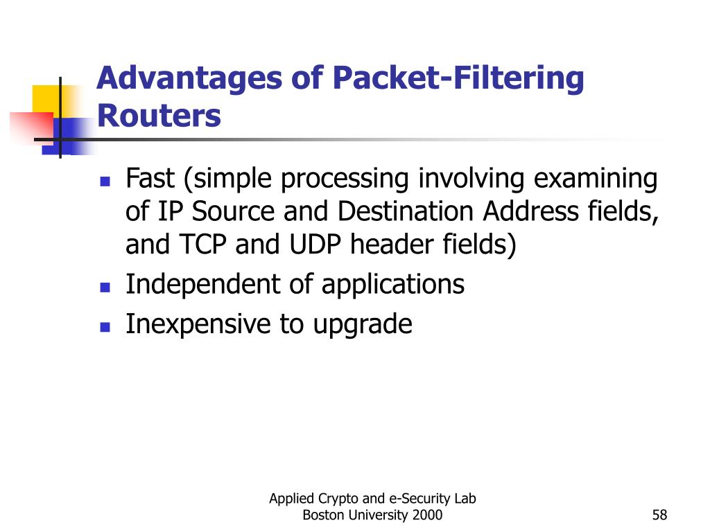 Advantages of Packet-Filtering Routers