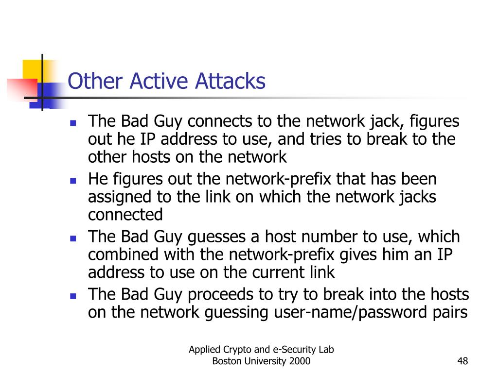 Other Active Attacks