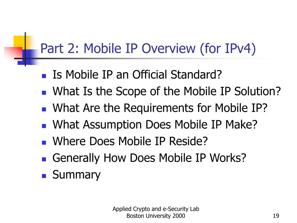 Part 2: Mobile IP Overview (for IPv4)