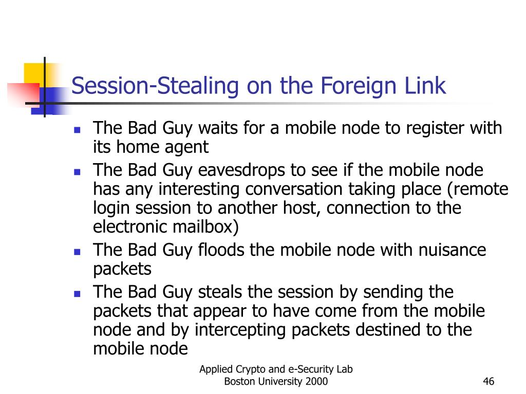 Session-Stealing on the Foreign Link
