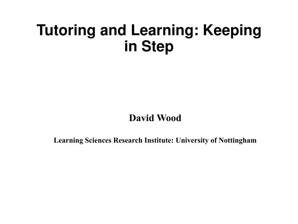 Tutoring and Learning: Keeping in Step