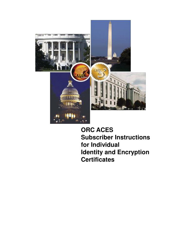 orc aces subscriber instructions for individual identity and encryption certificates n.